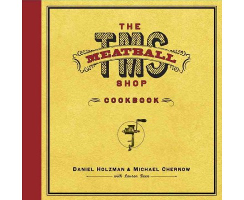 The Meatball Shop Cookbook (Hardcover) - image 1 of 1