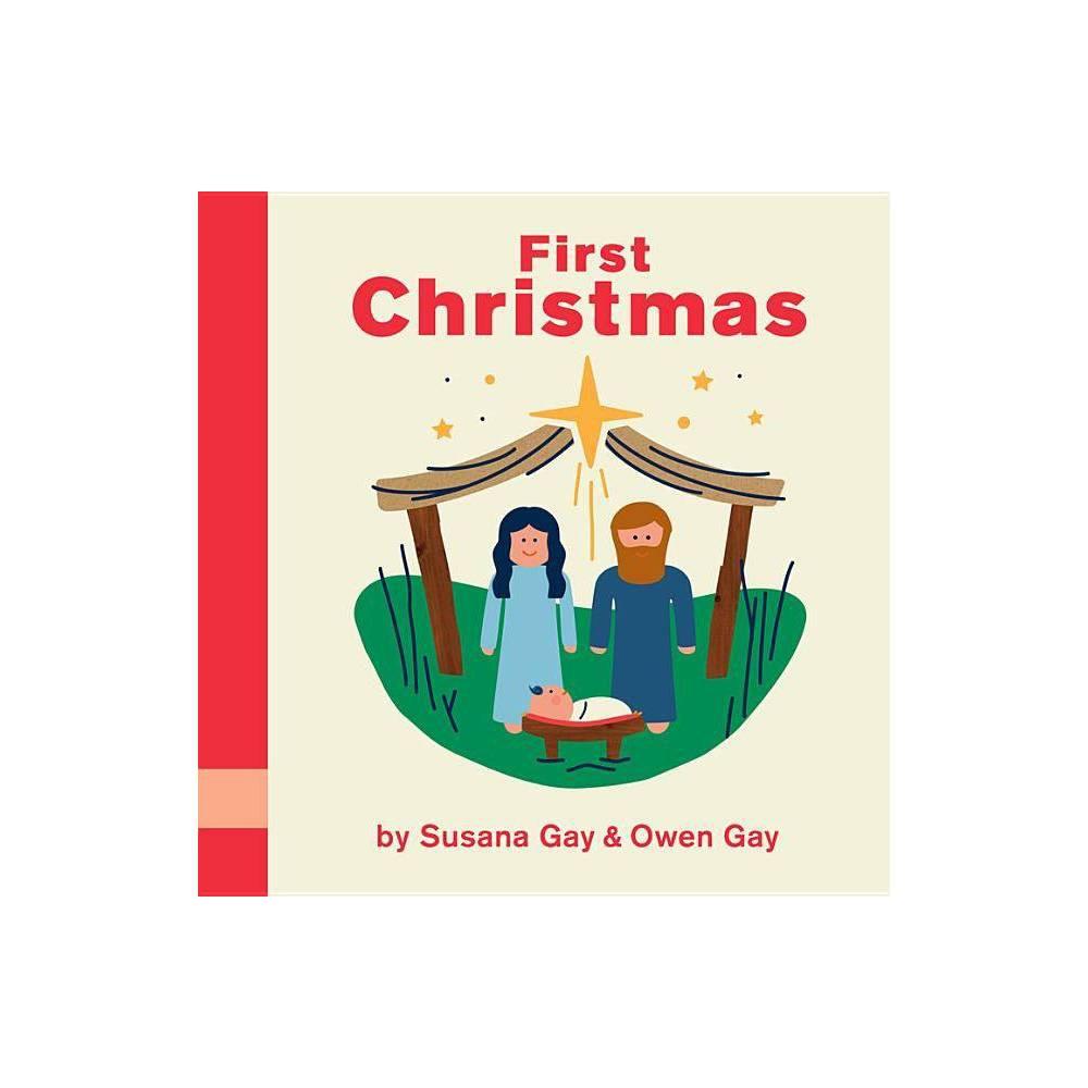 First Christmas - by Susana Gay & Owen Gay (Board Book) Cheap