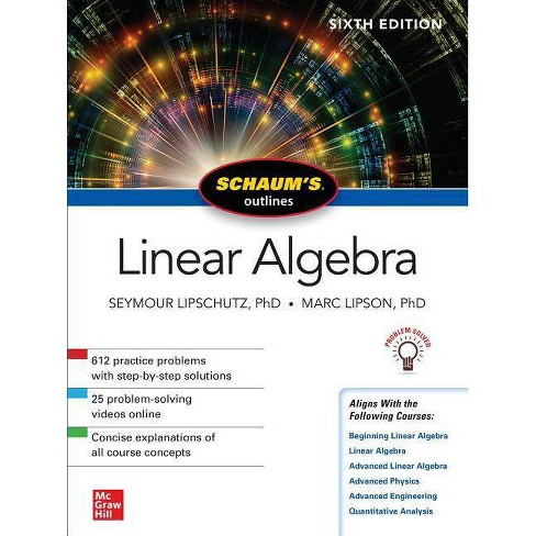 Schaum's Outline of Linear Algebra - (Schaum's Outlines) 6th Edition by  Seymour Lipschutz & Marc Lipson (Paperback) - image 1 of 1