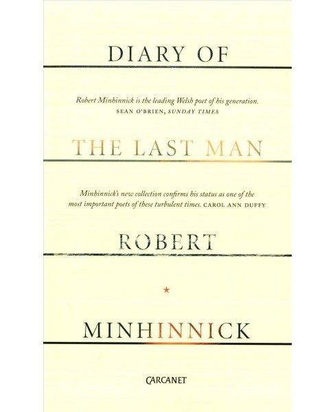 Diary of the Last Man (Paperback) (Robert Minhinnick) - image 1 of 1