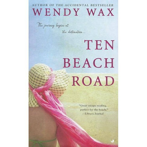 Ten Beach Road - by  Wendy Wax (Paperback) - image 1 of 1