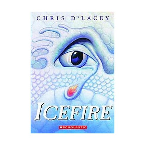 Icefire ( Last Dragon Chronicles) (Reprint) (Paperback) by Chris D'Lacey - image 1 of 1