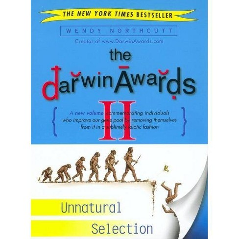 The Darwin Awards II - by  Wendy Northcutt (Paperback) - image 1 of 1