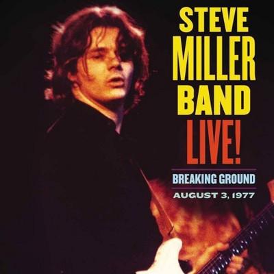 Steve Miller Band - Live! Breaking Ground August 3, 1977 (CD)