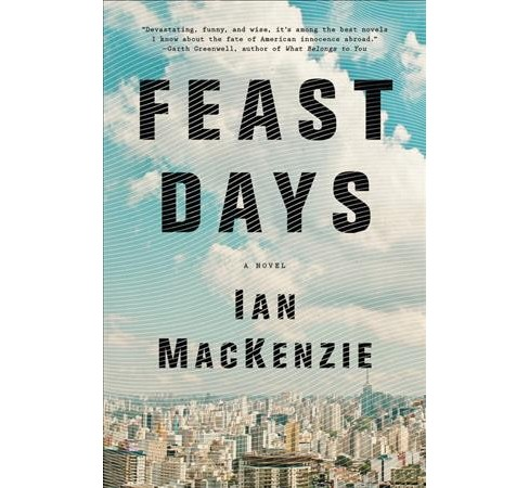 Feast Days -  1 by Ian MacKenzie (Hardcover) - image 1 of 1