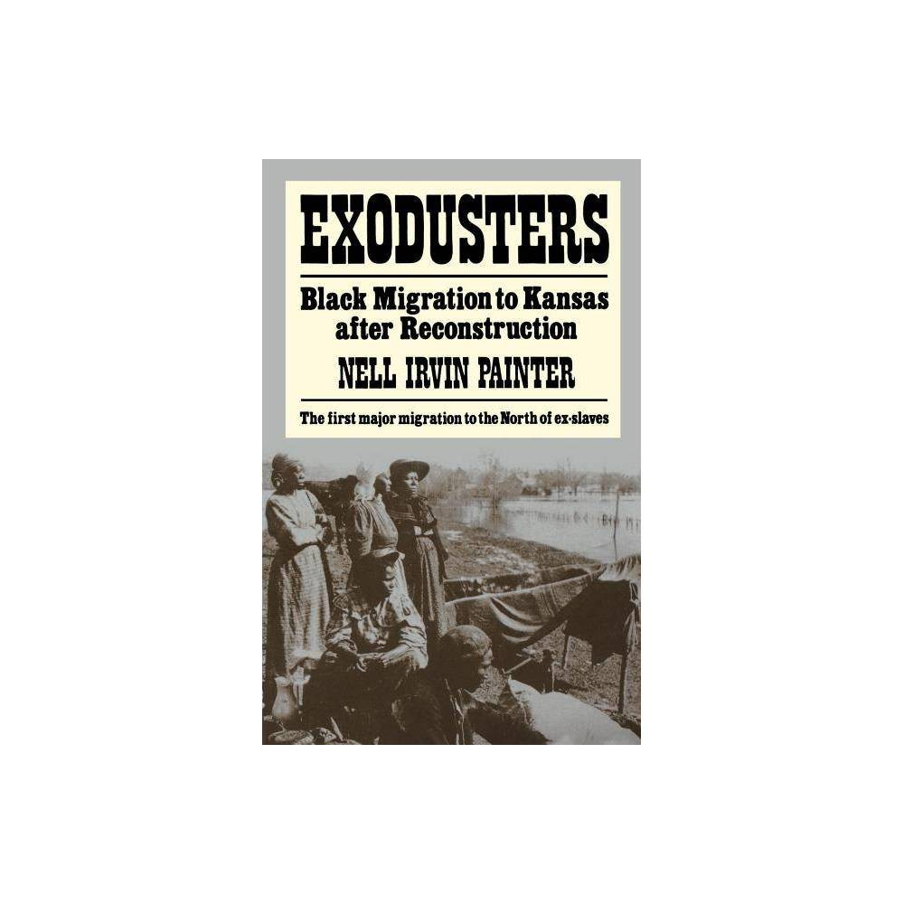 Exodusters By Nell Irvin Painter Paperback