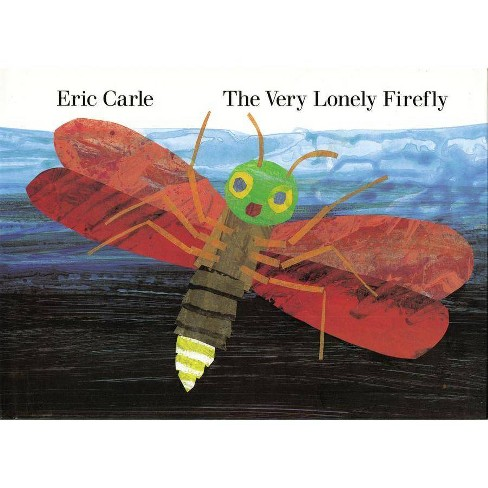 The Very Lonely Firefly - (Penguin Young Readers, Level 2) by  Eric Carle (Hardcover) - image 1 of 1