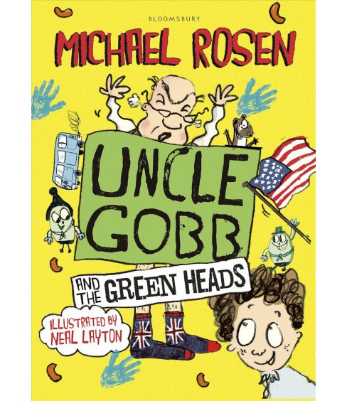 Uncle Gobb and the Green Heads (Hardcover) (Michael Rosen) - image 1 of 1