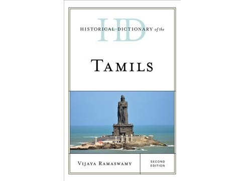 Historical Dictionary of the Tamils (Hardcover) (Vijaya Ramaswamy) - image 1 of 1