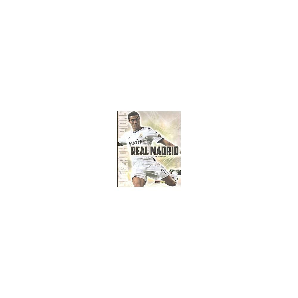 Real Madrid (Paperback) (Jim Whiting)