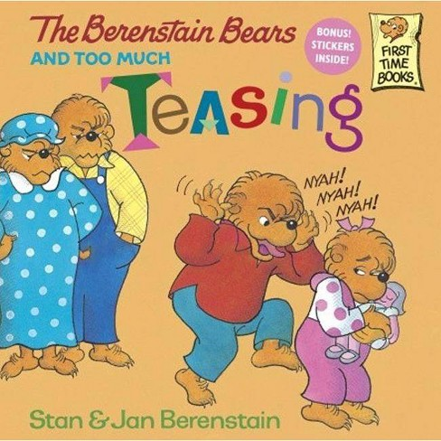 The Berenstain Bears and Too Much Teasing - (Berenstain Bears First Time Books) (Hardcover) - image 1 of 1