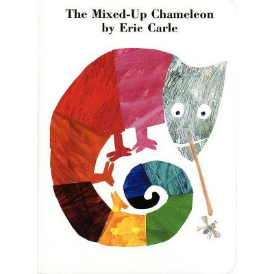 The Mixed-Up Chameleon Board Book - by Eric Carle (Board_book)