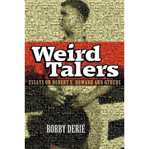 Weird Talers - by  Bobby Derie (Paperback) - image 1 of 1