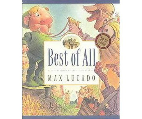 Best of All (Hardcover) (Max Lucado) - image 1 of 1