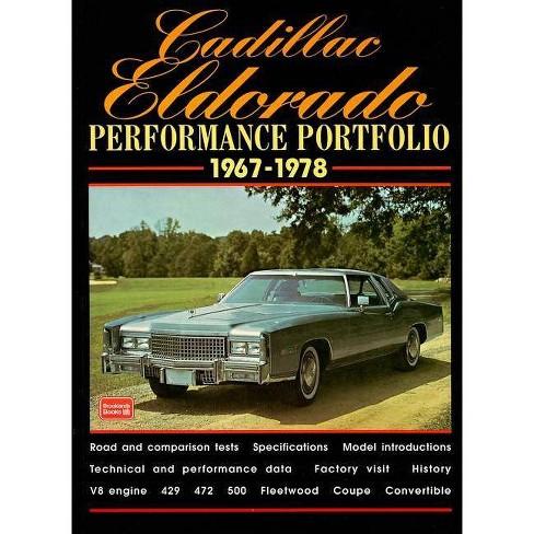 Cadillac Eldorado Performance Portfolio 1967-1978 - by  R M Clarke (Paperback) - image 1 of 1
