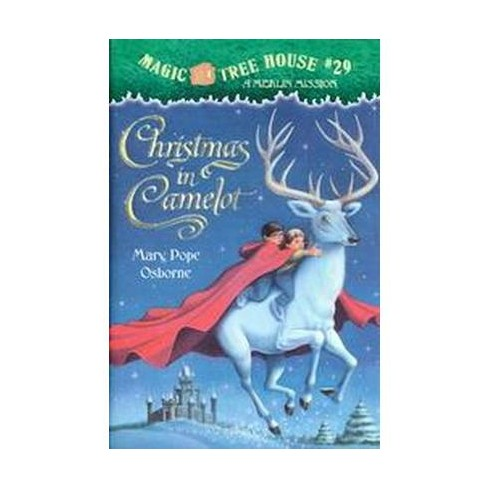 Christmas In Camelot ( Magic Tree House) (Hardcover) By Mary Pope Osborne :  Target - Christmas In Camelot ( Magic Tree House) (Hardcover) By Mary Pope