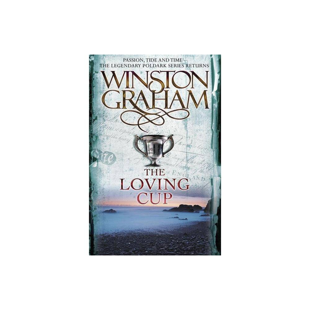 The Loving Cup Poldark By Winston Graham Paperback