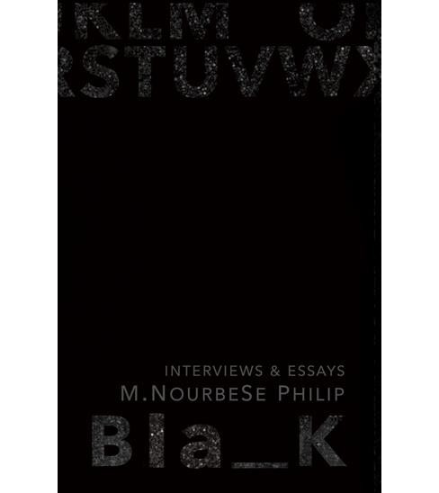 Blank : Essays & Interviews (Paperback) (M. Nourbese Philip) - image 1 of 1