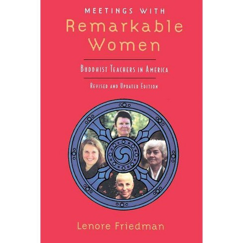 Meetings with Remarkable Women - by  Lenore Friedman (Paperback) - image 1 of 1