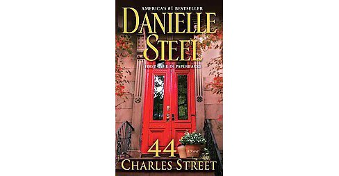 44 Charles Street (Reprint) (Paperback) by Danielle Steel - image 1 of 1