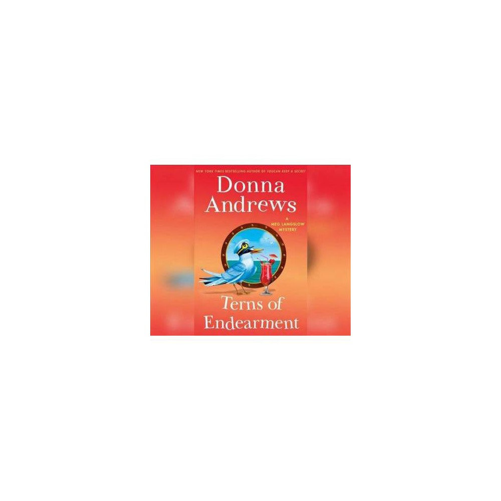 Terns of Endearment - (Meg Langslow Mysteries) by Donna Andrews (CD)