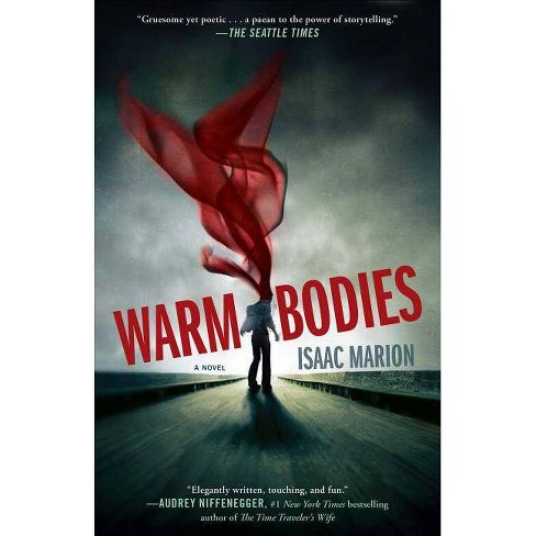 Warm Bodies - by  Isaac Marion (Paperback) - image 1 of 1