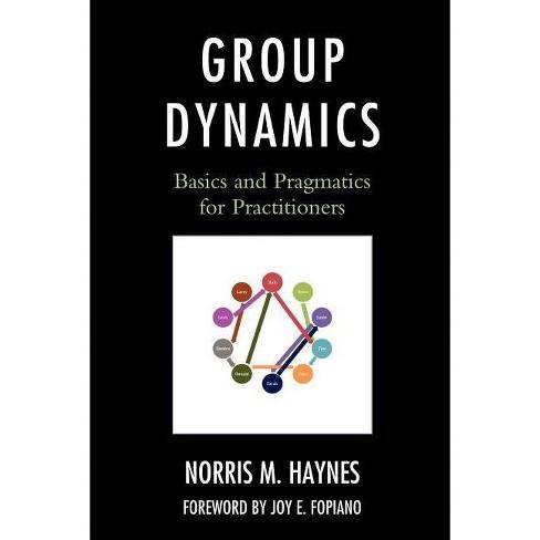 Group Dynamics - by  Norris M Haynes (Paperback) - image 1 of 1