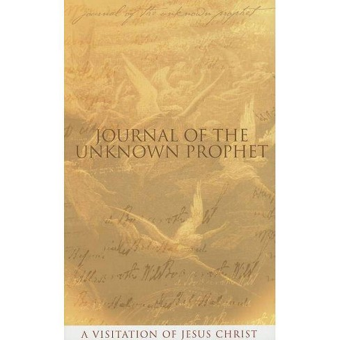 Journal of the Unknown Prophet - by  Wendy Alec (Paperback) - image 1 of 1