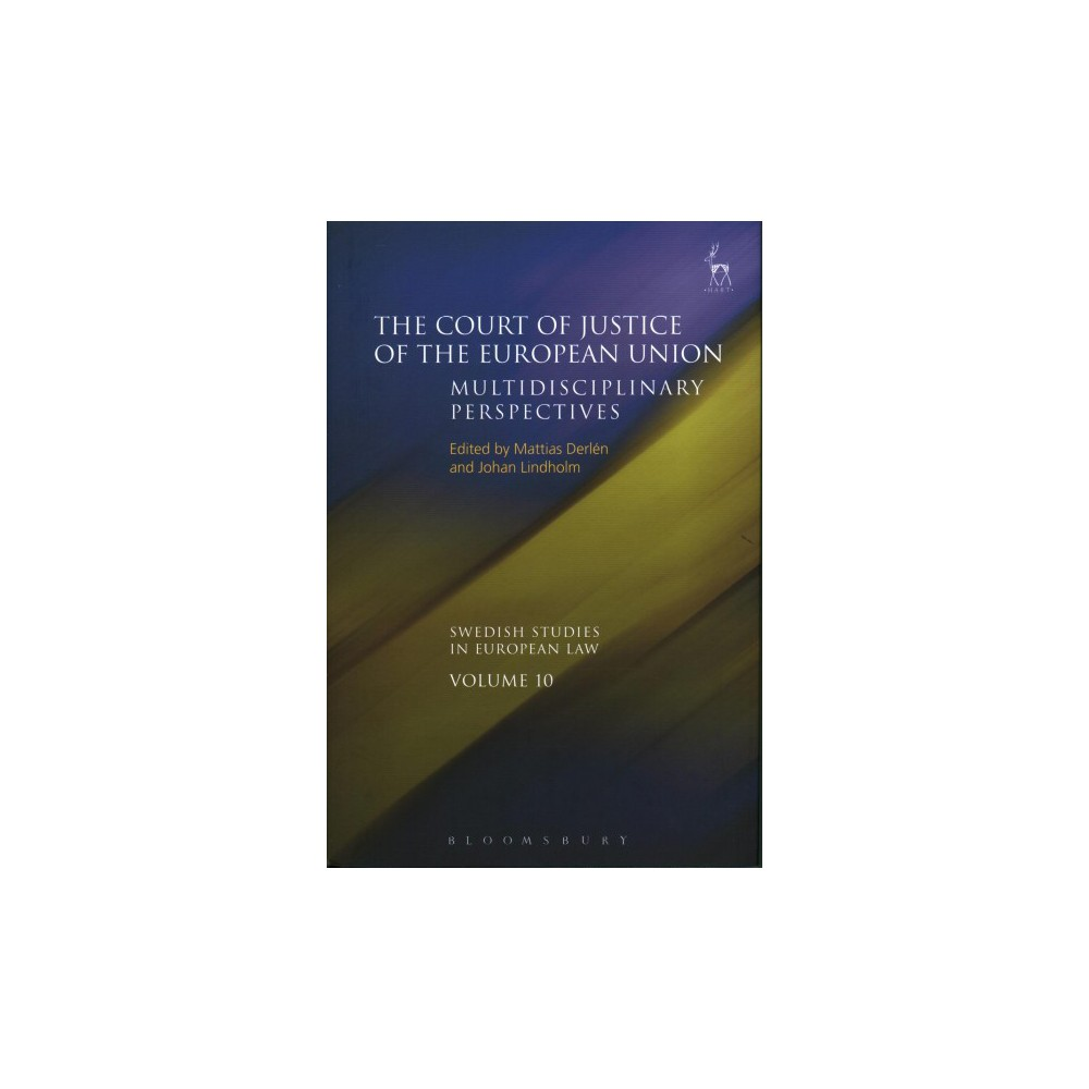 Court of Justice of the European Union : Multidisciplinary Perspectives - (Hardcover)