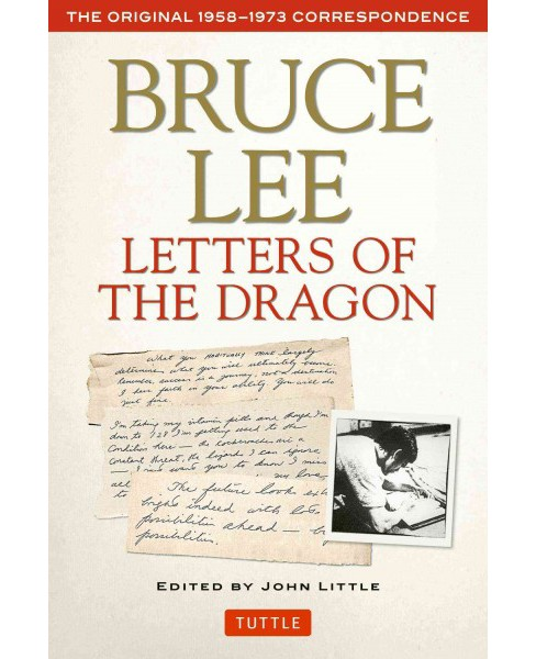 Letters of the Dragon : An Anthology of Bruce Lee's Correspondence with Family, Friends, and Fans, - image 1 of 1