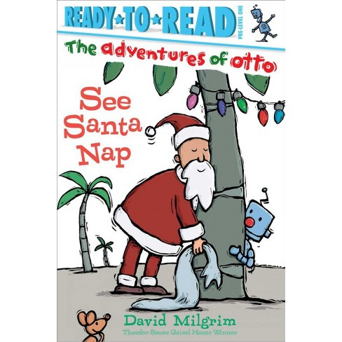 See Santa Nap - (Adventures of Otto) by  David Milgrim (Paperback) - image 1 of 1