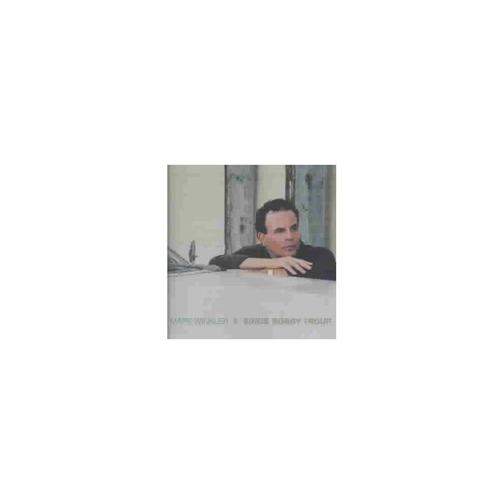 Mark Winkler - Sings Bobby Troup (CD)