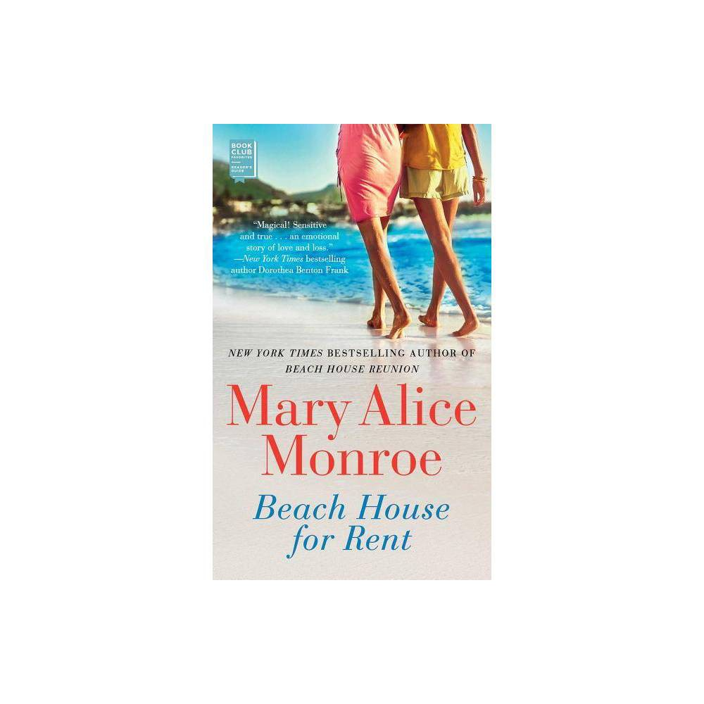 Beach House For Rent By Mary Alice Monroe Paperback