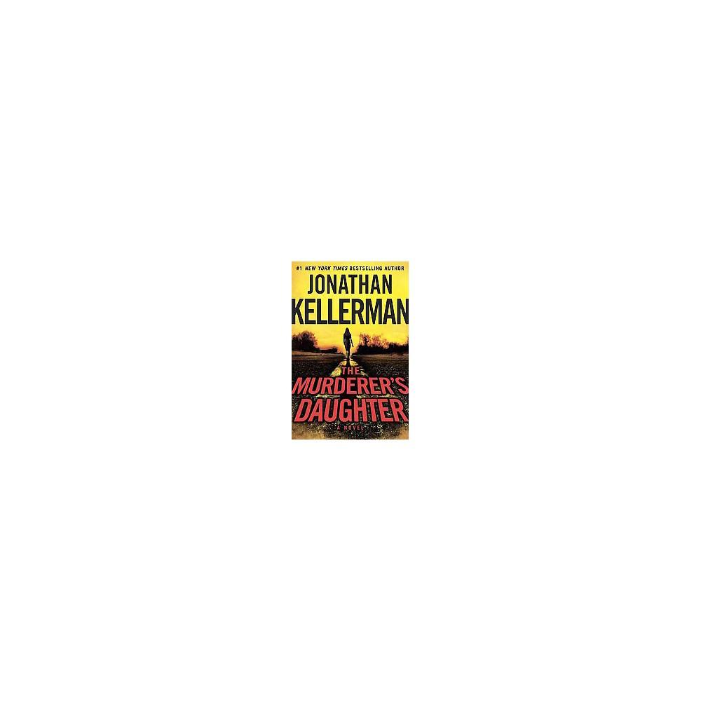 Murderer's Daughter (Large Print) (Paperback) (Jonathan Kellerman)