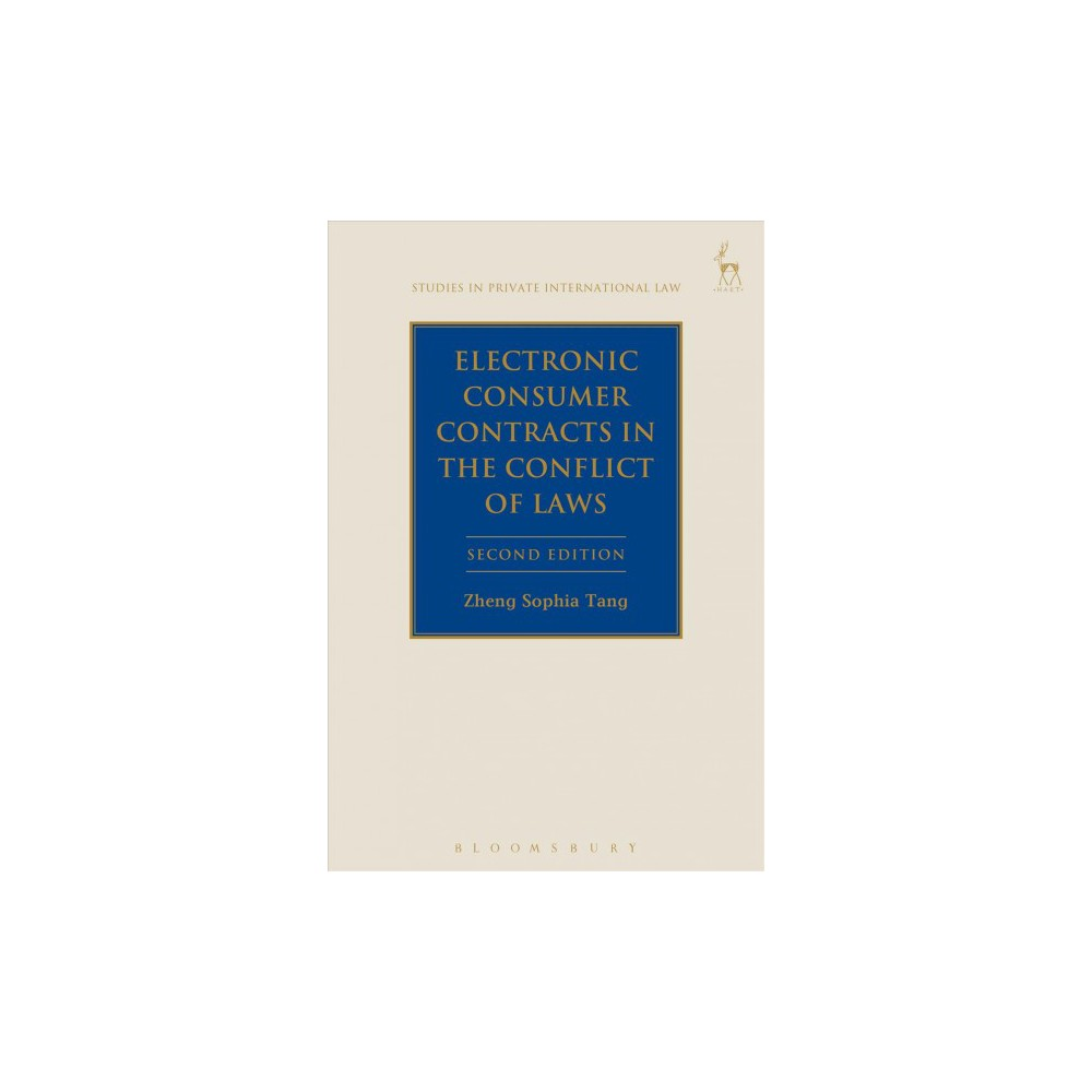Electronic Consumer Contracts in the Conflict of Laws - by Zheng Sophia Tang (Paperback)