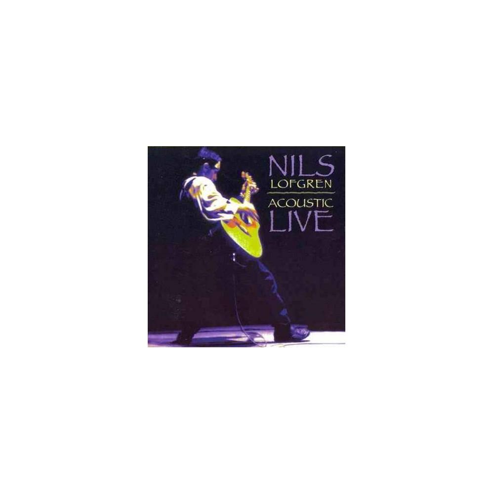 Nils Lofgren Nils Lofgren Acoustic Live Cd