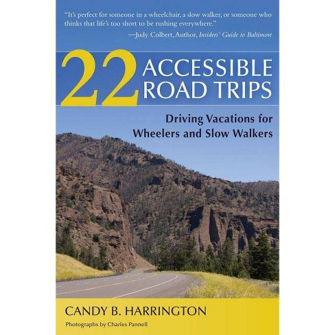 22 Accessible Road Trips - by  Candy Harrington (Paperback) - image 1 of 1