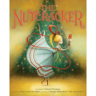 The Nutcracker - by  New York City Ballet (Hardcover)