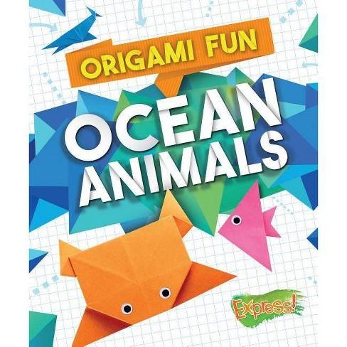 Origami Fun: Ocean Animals - by  Robyn Hardyman (Hardcover) - image 1 of 1