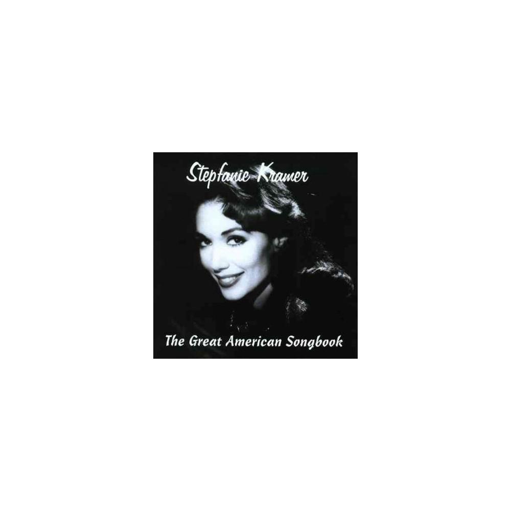 Stepfanie Kramer - Great American Songbook (CD)