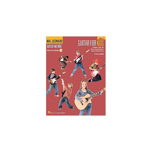 Guitar For Kids Book 2 A Beginners Guide With Step By