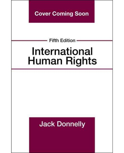 International Human Rights (Paperback) (Jack Donnelly & Daniel J. Whelan) - image 1 of 1