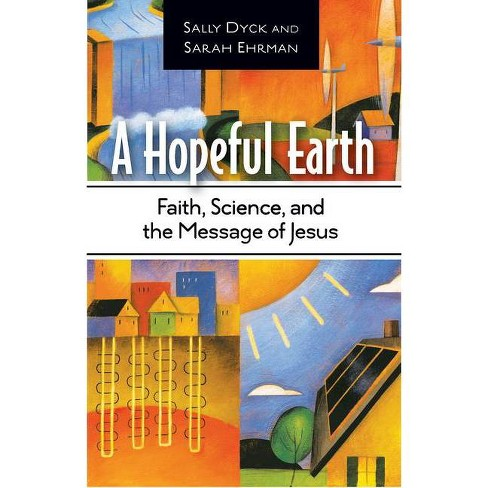 A Hopeful Earth - by  Sally Dyck (Paperback) - image 1 of 1