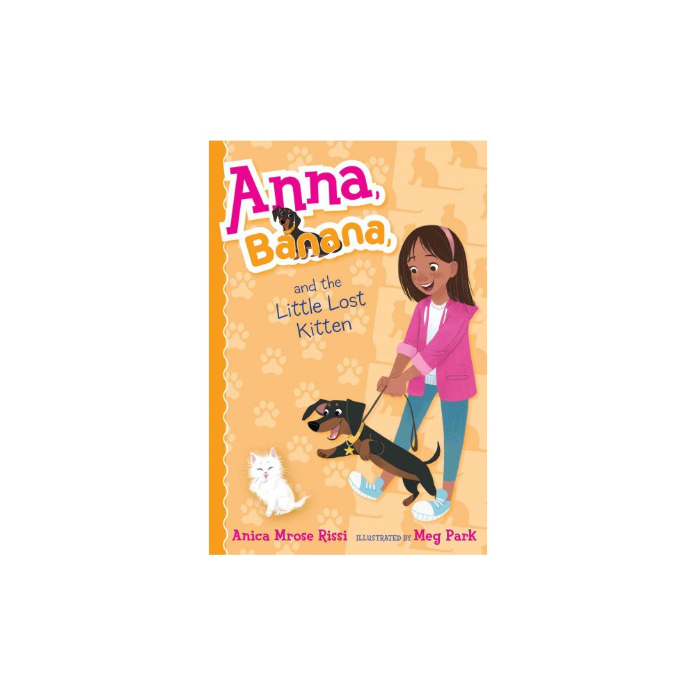 Anna, Banana, and the Little Lost Kitten (Paperback) (Anica Mrose Rissi)