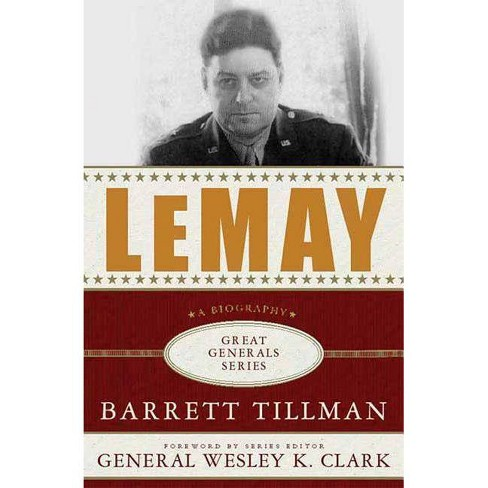 Lemay - (Great Generals (Paperback)) by  Barrett Tillman (Paperback) - image 1 of 1
