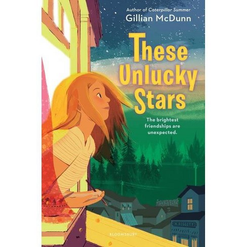 These Unlucky Stars - by  Gillian McDunn (Hardcover) - image 1 of 1