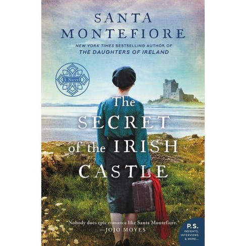 The Secret of the Irish Castle - (Deverill Chronicles) by  Santa Montefiore (Paperback) - image 1 of 1