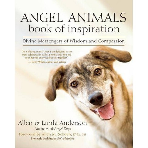 Angel Animals Book of Inspiration - by  Allen Anderson & Linda Anderson (Paperback) - image 1 of 1