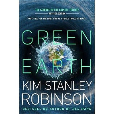 Green Earth - (Science in the Capital Trilogy) Abridged by  Kim Stanley Robinson (Paperback)