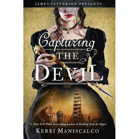 Capturing the Devil - (Stalking Jack the Ripper) by  Kerri Maniscalco (Hardcover) - image 1 of 1